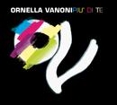 Più Di Te/Ornella Vanoni