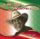 Nuestra Tradición/Little Joe