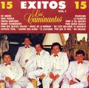 15 Exitos, Vol. I/Los Caminantes