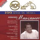 RCA 100 Años de Música/Armando Manzanero