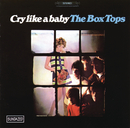 Cry Like A Baby/The Box Tops