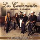 Caminantes Sí Hay Camino...Sus Rancheras Más Chulas/Los Caminantes