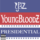 Presidential (Main Version)/YoungBloodZ