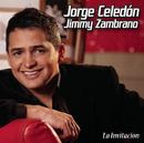 La Invitación/Jorge Celedon & Jimmy Zambrano