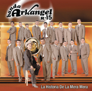 La Historia De La Mera Mera/Banda Arkangel R-15