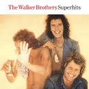 The Walker Brothers Superhits/The Walker Brothers