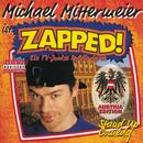 Zapped! - Austria Edition/Michael Mittermeier