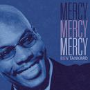 Mercy, Mercy, Mercy/Ben Tankard