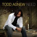Need/Todd Agnew