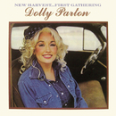 New Harvest...First Gathering/Dolly Parton