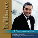 Brillantes - Marco Antonio Muñiz/Marco Antonio Muñíz