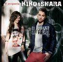 Y Yo Queria/Kiko & Shara