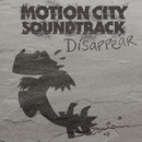 Disappear/Motion City Soundtrack