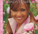 Live From Houston - The Rose Of Gospel/Dorinda Clark-Cole