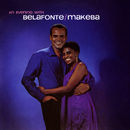 An Evening With Belafonte/Makeba/Harry Belafonte and Miriam Makeba