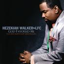 God Favored Me (Radio Edit) feat.Marvin Sapp,DJ Rogers/Hezekiah Walker