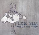 Angoli Nel Cielo/Lucio Dalla