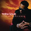 Llorar Lloviendo/Toby Love