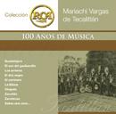 RCA 100 Anos De Musica - Segunda Parte/Mariachi Vargas de Tecalitlán