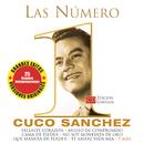 Las Numero 1 De Cuco Sanchez/Cuco Sánchez