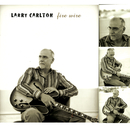 Fire Wire/Larry Carlton