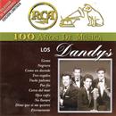 RCA 100 Años De Musica/Los Dandys