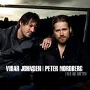 I Ild og Vatten/Vidar Johnsen & Peter Nordberg