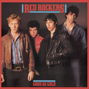 Good As Gold/Red Rockers