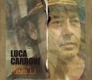 Musiche Ribelli/Luca Carboni
