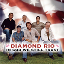 In God We Still Trust/Diamond Rio