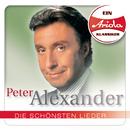 Ein Ariola Klassiker - Die schönsten Lieder/Peter Alexander