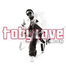 Toby Love Reloaded/Toby Love