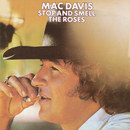Stop And Smell The Roses/Mac Davis