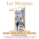Las Numero 1 De Banda Sinaloense El Recodo De Cruz Lizarraga/Banda Sinaloense el Recodo de Cruz Lizárraga