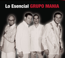 Lo Esencial/Grupo Mania