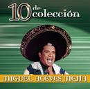 10 de Colección/Miguel Aceves Mejía