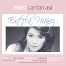 Ellas Cantan Asi/Estela Núñez