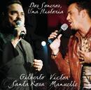 Dos Soneros... Una Historia/Gilberto Santa Rosa, Victor Manuelle