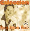 Coleccion Original/Marco Antonio Muñíz