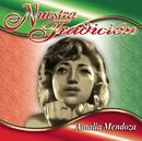 Nuestra Tradición/Amalia Mendoza