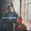 The Best of Edgar Meyer/Edgar Meyer