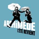 L' Eté Revient/Archimède