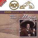 RCA 100 Años de Música/Miguel Aceves Mejía
