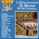 Serie 20 Exitos/Banda Sinaloense el Recodo de Cruz Lizárraga