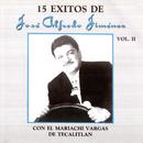 15 Exitos Vol.II/José Alfredo Jiménez