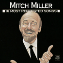 16 Most Requested Songs/Mitch Miller