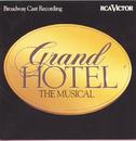 Grand Hotel: The Musical (Original Broadway Cast Recording)/Original Broadway Cast of Grand Hotel: The Musical