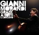 Grazie A Tutti Il Concerto/Gianni Morandi