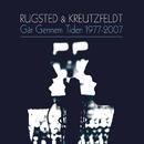 Går Gennem Tiden 1977-2007/Rugsted & Kreutzfeldt