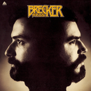 The Brecker Bros/The Brecker Brothers